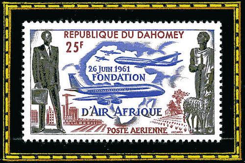 République du Dahomey - 26 juin 1961, fondation d'Air Afrique